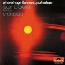 Where Have I Known You Before by Chick Corea/Return to Forever (CD, Oct-1990, Verve)