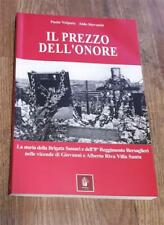 Il Prezzo Dell'onore. La Storia Della Brigata Sassari E Dell'8° Reggimento Ber