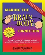 Making the Brain Body Connection: A Playful Guide