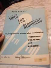 Phil Kraus' Vibes for BEginners Profressive Lesson Plan Technique Pedaling Read