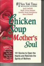 Chicken Soup For The Mothers's Soul Jack Canfield