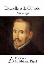 El Caballero de Olmedo by Lope de Vega (2014, Paperback)