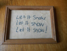 """great Gift - Oak Frame with glass approx. 8 x 6 1/8 with handsewn """"Let It Snow"""""""