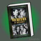 MERCURY IN MÜNCHEN | NICOLA BARDOLA | Seine besten Jahre - Freddie - Buch