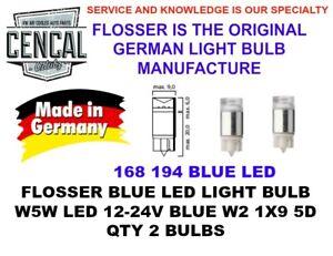 FLOSSER BLUE LED LIGHT BULBS QTY2 W5W LED 12-24V BLUE W2 1X9 5D 194 168  914293