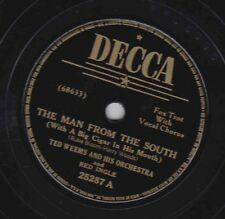 Ted Weems – 78 rpm Decca 25287: The Man from the South/Jelly Bean; Cond V+