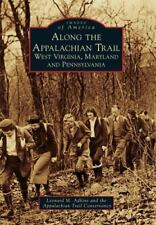 Along the Appalachian Trail: West Virginia, Maryland, and Pennsylvania (Paperbac