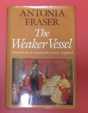 Antonia Fraser, The Weaker Vessel : Woman's lot in 17th century England  ST2