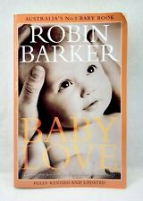 Baby Love by Robin Barker fully revised updated infant care used paperback 2009