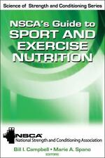 Nsca's Guide To Sport And Exercise Nutrition (science Of Strength And Conditi...