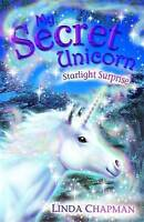 """AS NEW"" Starlight Surprise (My Secret Unicorn S.), Chapman, Linda, Book"