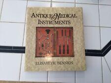Antique Medical Instruments Elizabeth Bennion 1979