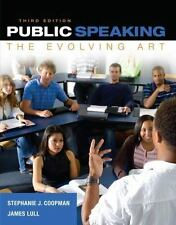 Public Speaking The Evolving Art 3rd Edition by Stephanie J. Coopman and...