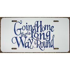 Doctor Who Gallifrey License Plate Home the Long Way Round Car Tag