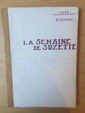 ALBUM LA SEMAINE DE SUZETTE  28e année - 2e semestre- 1932