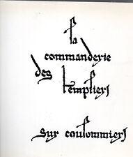 LA COMMANDERIE DES TEMPLIERS SUR COULOMMIERS