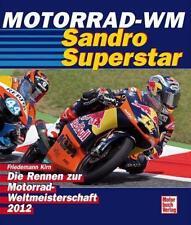 Motorrad WM 2012 von Friedemann Kirn Valentino Rossi Stoner Lorenzo Bradl
