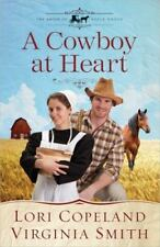 NEW - A Cowboy at Heart (The Amish of Apple Grove)