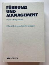 Führung und Management. Praxis für Ingenieure von Ekbert Hering & Walter Draeger