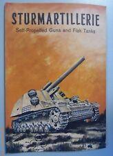 Sturmartillerie ~ Self-Propelled Guns and Flak Tanks