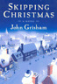Skipping Christmas by John Grisham: New