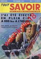 Tout savoir n°7 de 12/1953 Paris souterrain Aviateur Okapi Centrale Mercure