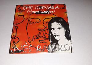 Inès Rivero - Che Guevara hasta siempre - cd single 2 titres 1997