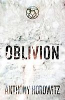 The Power of Five: Oblivion,Anthony Horowitz