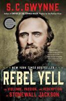 REBEL YELL - GWYNNE, S. C. - NEW PAPERBACK BOOK