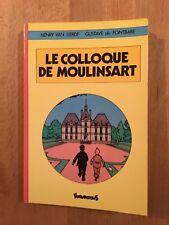 Tintin - Le colloque de Moulinsart - Editions Futuropolis - 1983 - TBE/NEUF