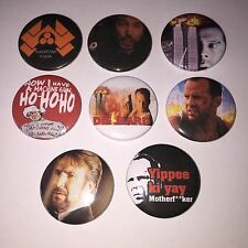 8 Die Hard button badges Movie Alan Rickman Bruce Willis HO HO HO Yippee Ki Yay