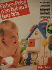 PUBLICITÉ 1995 FISHER PRICE A 6 MOIS N'EN FAIT QU'A LEUR TÊTE - ADVERTISING
