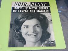 NOIR ET BLANC N° 1230 - OCTOBRE 1968 - JACKIE KENNEDY
