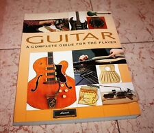"""Guitar """"A Complete Guide For The Player"""", Excellent, Guitar playing & care 2009"""