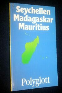Seychellen Madagaskar Mauritius La Reunion Polyglott Reiseführer siehe Bilder