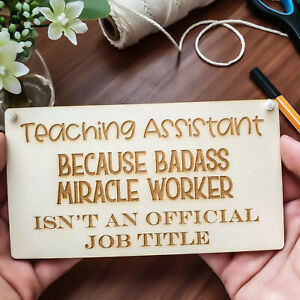 Teaching Assistant Gift School End of TA Thank You Wood Sign Plaque Keepsake