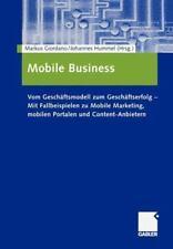 Mobile Business : Vom Geschäftsmodell Zum Geschäftserfolg - MIT...
