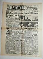 N527 La Une Du Journal libres 16 février 1945 l'aviation alliée pilonne l'est