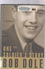 One Soldier's Story by Bob Dole (2005)  FIRST EDITION