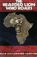 """The Bearded Lion Who Roars : """"Simba Mandefu Mabe"""" by Dallemagne-Cookson, Elise"""