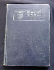 The War And The New Age ~ Willis Mason West ~ Allyn & Bacon ~ 1919 Norwood Press