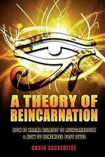 A Theory of Reincarnation : How Is Karma Related to Reincarnation and How to...