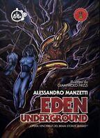 Alessandro Manzetti - Eden Underground  - Cut-Up - 2016