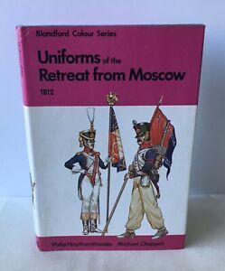 Philip J Haythornthwaite - Uniforms of the Retreat from Moscow 1812 - Blandford