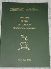 Sutton Hoo Research Committee Bulletin - No. 4 July, 1986 Martin Carver