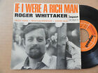 "DISQUE 45T DE ROGER WHITTAKER "" IF I WERE A RICH MAN """