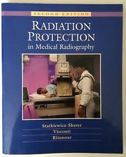 Radiation Protection in Medical Radiography by Ritenour, Paul J. Visconti USED
