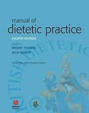Manual of Dietetic Practice by Thomas, Briony