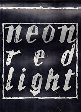 """NEON 12"""" MAXI SINGOLO RED LIGHT B/W SISTER SHADOW SS SEALED - SPITTLE"""