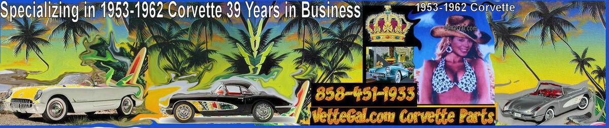 Vette Gal 1953 - 1962 Corvette Part